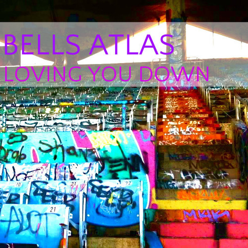 bells atlas loving you down
